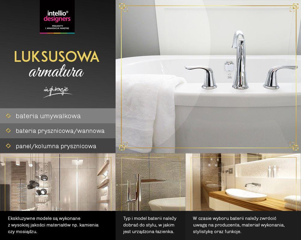 Armatura łazienkowa: bateria umywalkowa, prysznicowa. Materiały, sylistyka i funkcjonalność wyposażenia łazienki