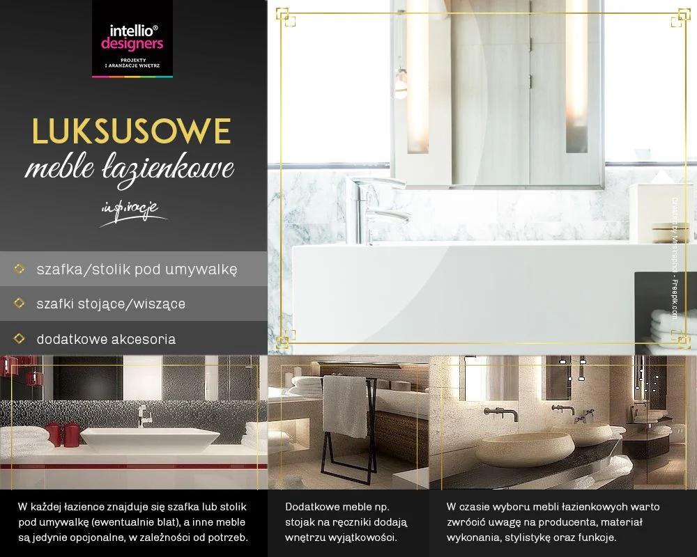 Meble łazienkowe, szafki, stoliki, lustra, akcesoria do pięknych wnętrz łazienek